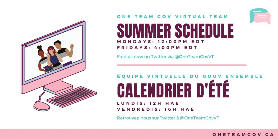 OneTeamGov Summer Schedule Picture of people in a computer. Mondays 12 pm EDT Fridays 4 pm EDT